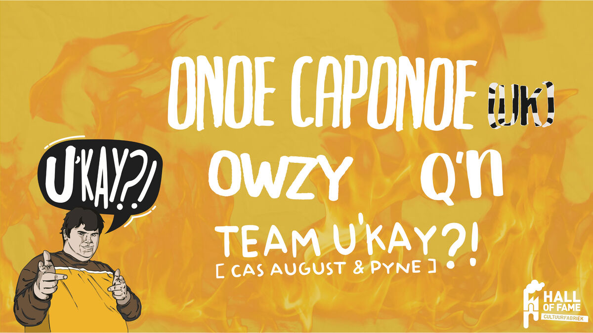 U'KAY?! presents: Onoe Caponoe (UK) + Blu Samu (BE)